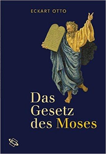 Das Gesetz des Moses